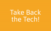 Take Back the Tech!