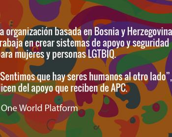Sembrando cambios: One World Platform apoya la seguridad de las mujeres y las comunidades LGBTIQ en Bosnia y Herzegovina
