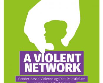 A violent network: Gender-based violence against Palestinian women in virtual space