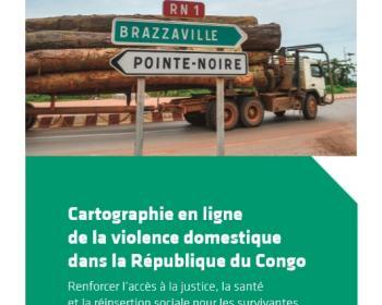 Nouvelle publication : Renforcer l'accès à la justice, la santé et la réinsertion sociale pour les survivantes en République du Congo