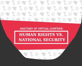 Anatomy of virtual curfews: Human rights vs. national security