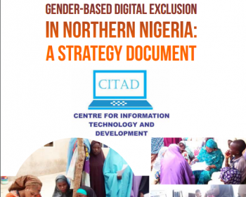 Overcoming gender-based digital exclusion in northern Nigeria: A strategy document