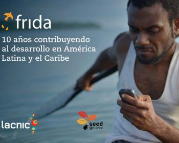 Frida: 10 años contribuyendo al desarrollo en América Latina y el Caribe