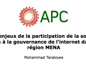 Les enjeux de la participation de la société civile à la gouvernance de l'internet dans la région MENA