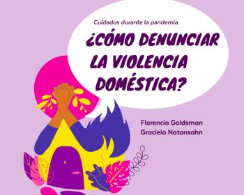Cuidados durante la pandemia: ¿Cómo denunciar la violencia doméstica?