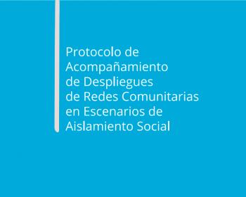 Protocolo de acompañamiento de despliegues de redes comunitarias en escenarios de aislamiento social