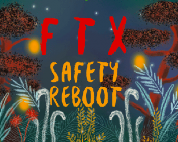 The story of FTX: Safety Reboot, a collective feminist contribution to digital security capacity building