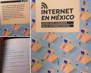 Internet en México: Derechos humanos en el entorno digital
