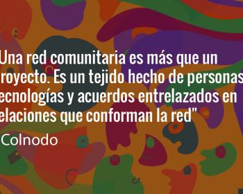 Sembrando cambios: El trabajo y aprendizaje de Colnodo con redes comunitarias en Colombia