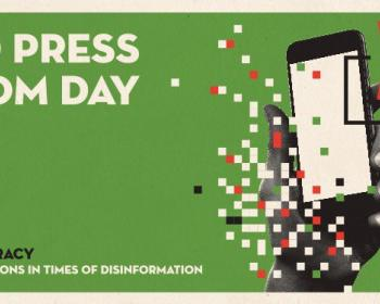 What is the role of media in elections and democracy? Join us in celebrating World Press Freedom Day 2019