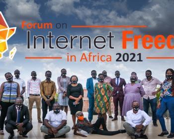 CIPESA: Forum on Internet Freedom in Africa 2021 set for September