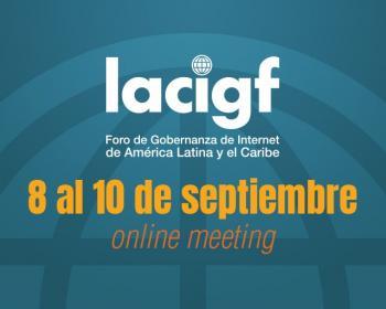 APC en el Foro de Gobernanza de Internet de América Latina y el Caribe 2020
