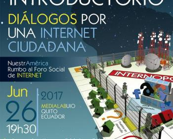 Diálogos por una internet ciudadana de cara al I Foro Social de Internet