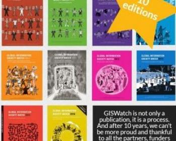 GISWatch: An annual snapshot of the information society, 10 years running
