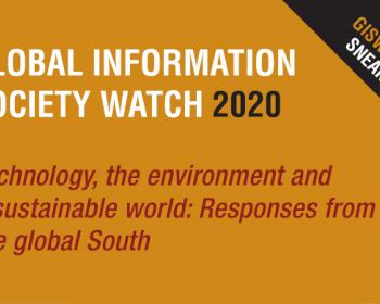 GISWatch 2020 Sneak Peek! Read a selection of full-length reports on tech and the environment