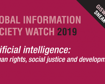 GISWatch 2019 Sneak Peek! Read a selection of full-length reports on AI and human rights