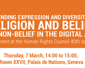 HRC40 side event: Defending expression and diversity of religion and belief or non-belief in the digital age