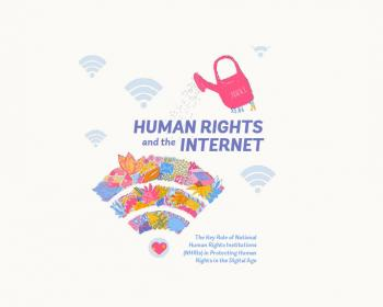 Human rights and the internet: The key role of national human rights institutions in protecting human rights in the digital age