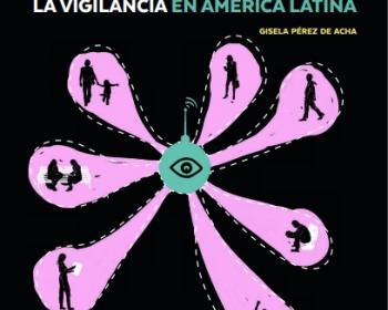Hacking Team: malware para la vigilancia en América Latina