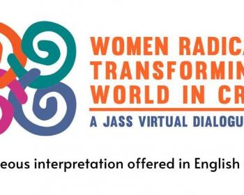 Women radically transforming a world in crisis: A virtual dialogue