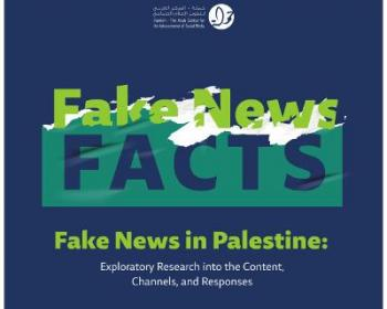 "72% of Palestinians have been exposed to misleading news - 7amleh's new research ""Fake News in Palestine"""