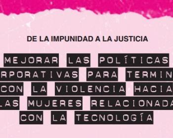 De la impunidad a la justicia: mejorar las soluciones corporativas para terminar con la violencia hacia las mujeres relacionada con la tecnología - Resumen