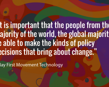 Seeding change: May First Movement Technology converges around technology and direct activism