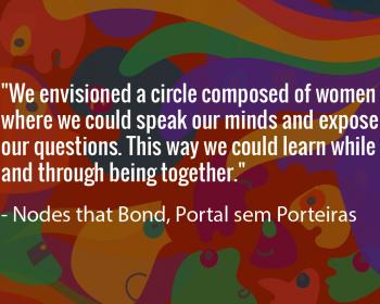Seeding change: Nodes that Bond women overcome access gaps at the Portal sem Porteiras community network in Brazil