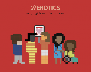 EROTICS South Asia exploratory research: Sex, rights and the internet