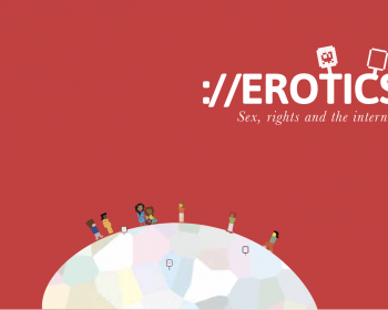 EROTICS Global Survey 2013-2014: Sexual rights and the impact of regulatory frameworks and control mechanisms