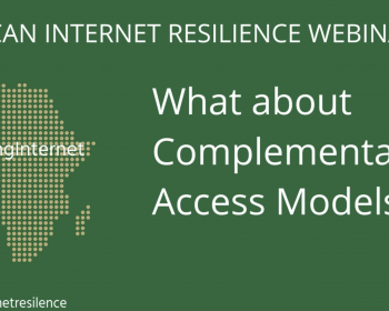 African internet resilience: What about complementary access models?