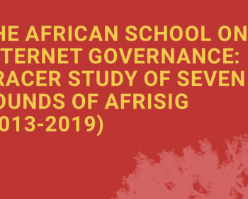 The African School on Internet Governance: Tracer study of seven rounds of AfriSIG (2013-2019)