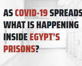 #IWantALetter: Take action to demand that Egyptian authorities provide information updates on their response to the pandemic in prisons