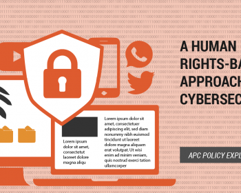 APC policy explainer: A human rights-based approach to cybersecurity