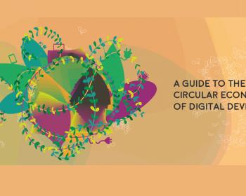Por qué necesitamos la circularidad para usar nuestros dispositivos digitales de manera sostenible
