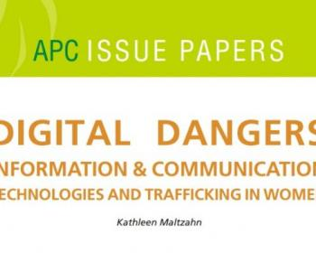 Digital dangers: Information & communication technologies and trafficking in women