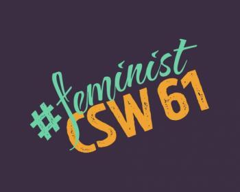 #FeministCSW61 – derechos de las mujeres en pugna