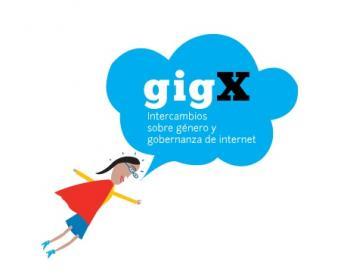 Intercambio sobre género y gobernanza de internet (gigX)