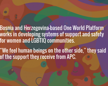 Seeding change: One World Platform on support and safety for women and LGBTIQ communities in Bosnia and Herzegovina