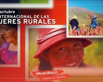 Mujeres rurales, mujeres con derechos: 15 días de iniciativas transformadoras