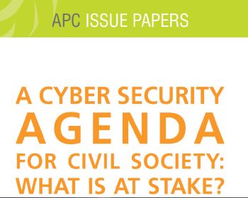 A cyber security agenda for civil society: What is at stake?