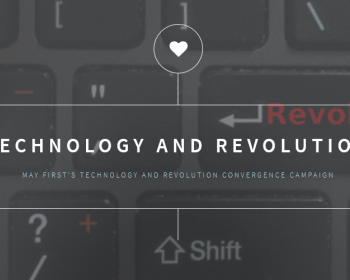 The intersection between the revolution we want and the technology we use
