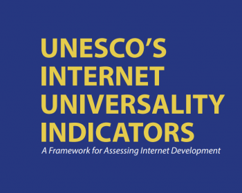 """UNESCO: Open Forum on """"Measuring a free, open, rights based and inclusive internet"""""""
