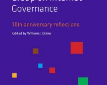 The Working Group on Internet Governance - 10th Anniversary Reflections