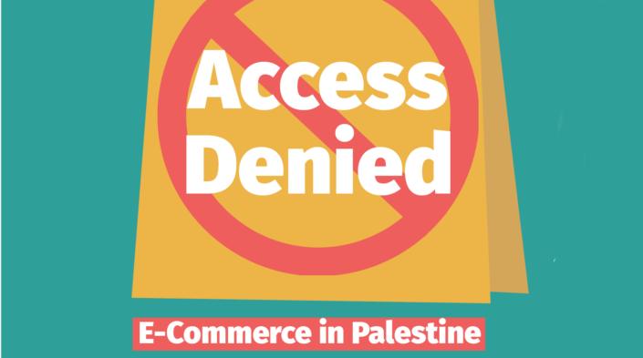 Access Denied – E-Commerce in Palestine