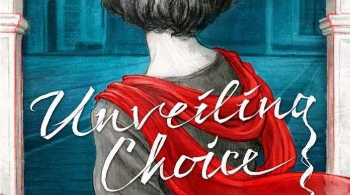 Unveiling Choice by Maryam Lee