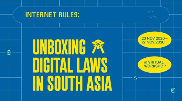 Internet Rules: Unboxing digital laws in South Asia ...