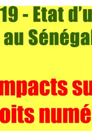 COVID-19 - Etat d'urgence au Sénégal : Impacts sur les droits numériques