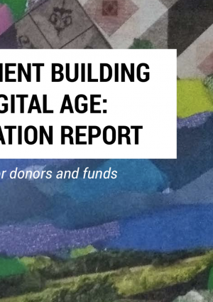 Movement building in digital age: Evaluation report – learnings for donors and funds