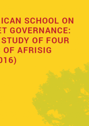 The African School on Internet Governance: Tracer study of four rounds of AfriSIG (2013-2016)